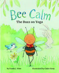 Bee Calm: The Buzz on Yoga