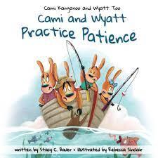 Cami and Wyatt Practice Patience