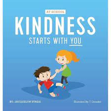 At School Kindness Starts With you