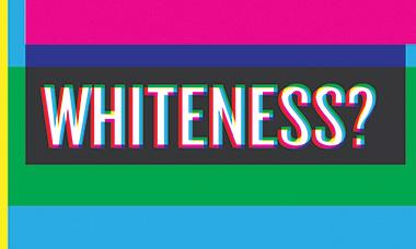 Teaching Tolerance Webinar Whiteness